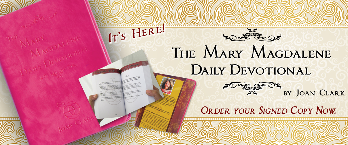 The Mary Magdalene Daily Devotional by Joan Clark
