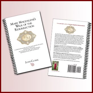 Joan Clark, Joan Clark's Goddess Mystery School, Mary Magdalene, Mary Magdalene book